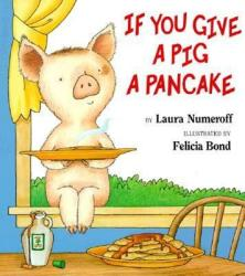 If You Give a Pig a Pancake (2005)