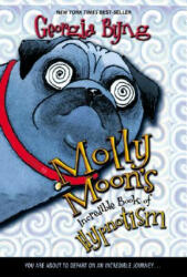 Molly Moon's Incredible Book of Hypnotism (2004)