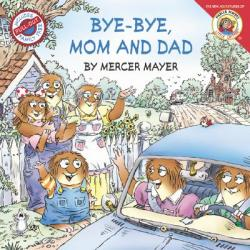 Bye-Bye, Mom and Dad (2007)