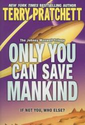 Only You Can Save Mankind (2008)