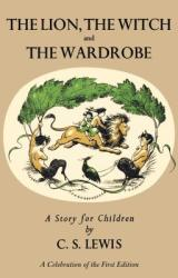 Lion, the Witch and the Wardrobe: A Celebration of the First Edition (2011)