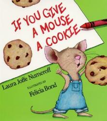 If You Give a Mouse a Cookie Big Book (2010)