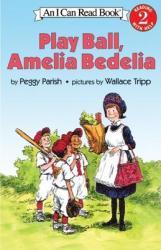 Play Ball, Amelia Bedelia (2010)