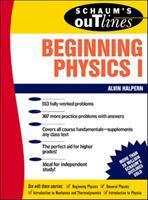 Schaum's Outline of Beginning Physics I: Mechanics and Heat (2001)