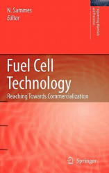 Fuel Cell Technology - Reaching Towards Commercialization (2006)