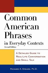 Common American Phrases in Everyday Contexts: A Detailed Guide to Real-Life Conversation and Small Talk (2002)