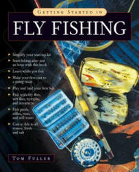 Getting Started in Fly Fishing (2006)