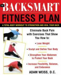 Backsmart Fitness Plan - Adam Weiss (2004)