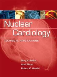 Nuclear Cardiology: Technical Applications (2001)