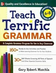 Teach Terrific Grammar, Grades 6-8 (2001)