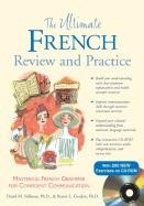 The Ultimate French Review and Practice: Mastering French Grammar for Confident Communication (2007)
