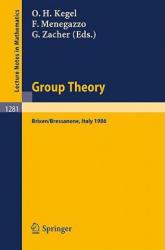 Group Theory - Otto H. Kegel, Federico Menegazzo, Giovanni Zacher (1987)