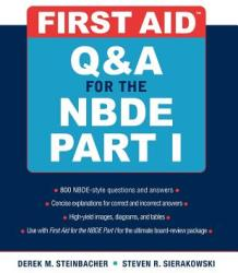 First Aid Q A for the NBDE Part I (2011)