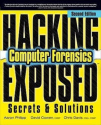Hacking Exposed Computer Forensics - Computer Forensics Secrets and Solutions (2010)