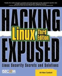 Hacking Exposed Linux: Linux Security Secrets Solutions (2008)