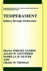 Temperament - Diana Wright Guerin, Allen W. Gottfried, Pamella H. Oliver, Craig W. Thomas (2003)