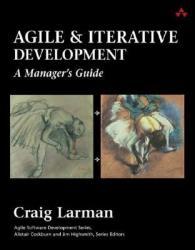 Agile and Iterative Development (2008)