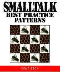 SmallTalk Best Practice Patterns (2010)