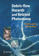 Debris-Flow Hazards and Related Phenomena (2011)
