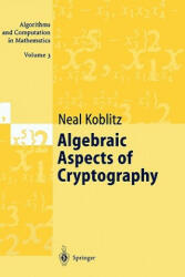 Algebraic Aspects of Cryptography (2010)