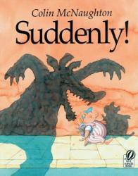 Suddenly! : A Preston Pig Story (2004)