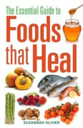 Essential Guide to Foods That Heal (2012)