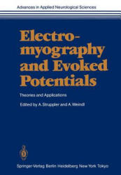 Electromyography and Evoked Potentials - Theories and Applications (2012)