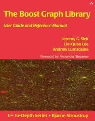 The Boost Graph Library: User Guide and Reference Manual (2012)