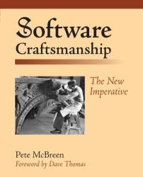 Software Craftsmanship: The New Imperative (2008)