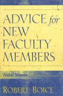 Advice for New Faculty Members (2007)