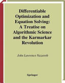 Differentiable Optimization and Equation Solving: A Treatise on Algorithmic Science and the Karmarkar Revolution (2011)