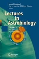 Lectures in Astrobiology: Volume II (2010)