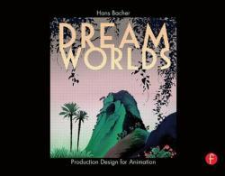 Dream Worlds (ISBN: 9780240520933)
