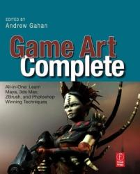 Game Art Complete (ISBN: 9780240811475)