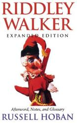Riddley Walker, Expanded Edition (2009)