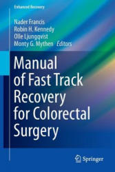 Manual of Fast Track Recovery for Colorectal Surgery (2012)