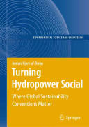 Turning Hydropower Social - Where Global Sustainability Conventions Matter (2010)