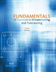 Fundamentals of Geometric Dimensioning and Tolerancing (2012)