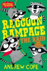 Raccoon Rampage - The Raid - Andrew Cope (2012)
