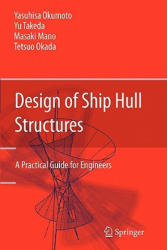 Design of Ship Hull Structures - A Practical Guide for Engineers (2010)