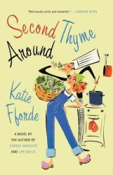 Second Thyme Around (2011)