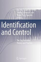 Identification and Control - The Gap Between Theory and Practice (2010)