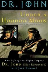 Under a Hoodoo Moon (2003)