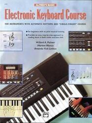 Alfred's Basic Electronic Keyboard Course - Willard Palmer, Morton Manus, Amanda Lethco (ISBN: 9780739007907)