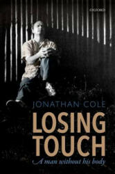 Losing Touch - Jonathan Cole (ISBN: 9780198778875)