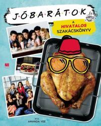 Jóbarátok - A hivatalos szakácskönyv (2021)