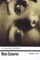 La invencion de Morel - Adolfo Bioy Casares (ISBN: 9788420672731)
