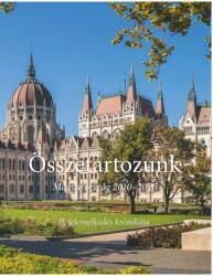 Összetartozunk - Magyarország 2010-2020 (ISBN: 9786158061933)