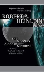 Moon Is a Harsh Mistress (2006)