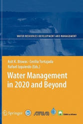 Water Management in 2020 and Beyond (2010)